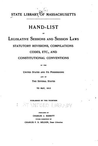 Hand-list of legislative sessions and session laws by Massachusetts. State library, Boston