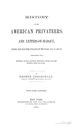 History of the American privateers by George Coggeshall