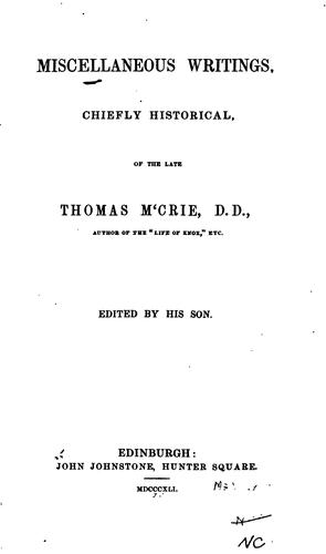 Miscellaneous writings, chiefly historical