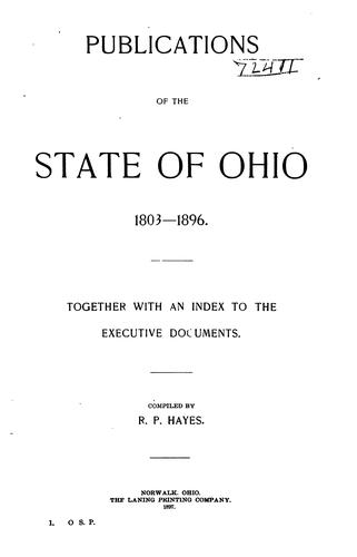Publications of the state of Ohio 1803-1896 by Rutherford Platt Hayes
