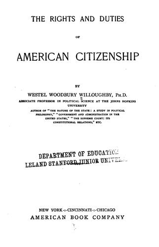 The rights and duties of American citizenship.