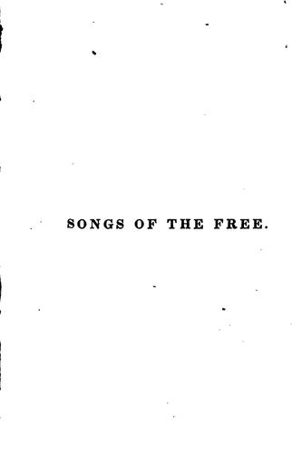 Songs of the free and hymns of Christian freedom
