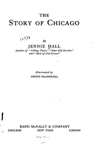 The story of Chicago by Jennie Hall