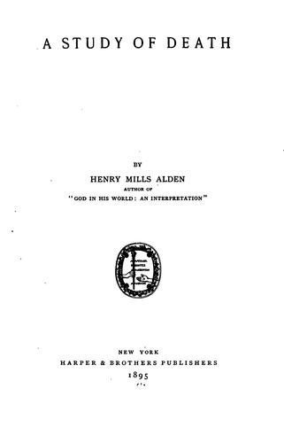 A Study of Death by Henry Mills Alden