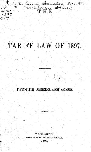 The Tariff Law of 1897