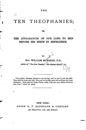 The ten theophanies by William M. Baker