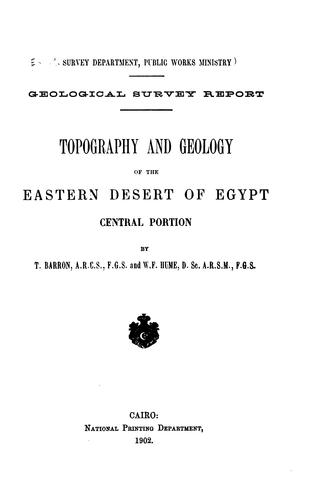 Topography and geology of the Eastern desert of Egypt, central portion by Egypt. al-Masāḥah al-Jiyūlūjīyah al-Miṣrīyah