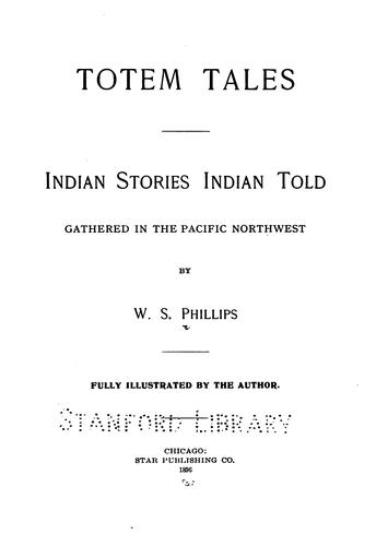 Totem tales by W. S. Phillips