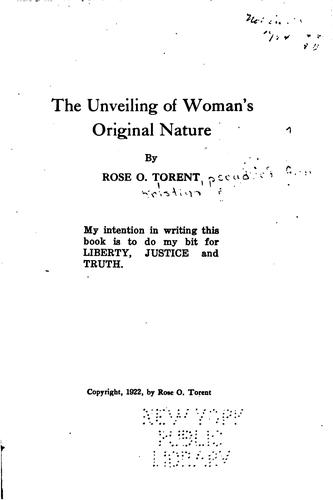 The unveiling of woman's original nature by Anna Kristina Oleson