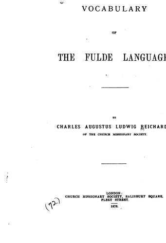 Vocabulary of the Fulde language by Charles Augustus Ludwig Reichardt