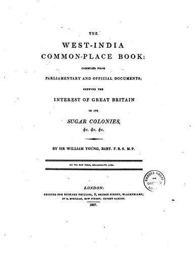The West-India common-place book by Young, William Sir, bart.