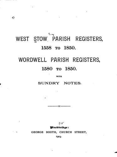 West Stow parish registers, 1558 to 1850 by Stow, West, Eng. Parish.