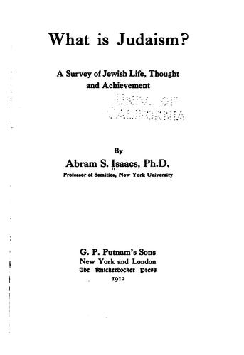 What is Judaism? by Abraham Samuel Isaacs