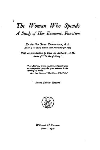 The woman who spends by Lucas, Bertha June (Richardson) Mrs