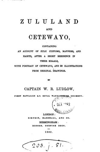 Zululand and Cetewayo by Walter R. Ludlow