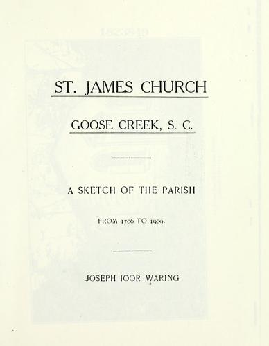 St. James church, Goose Creek, S. C by Waring, Joseph, I.