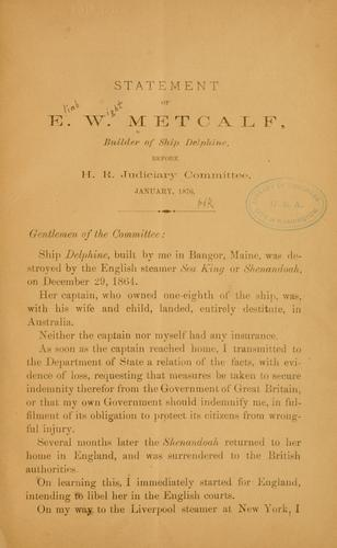 Statement of E. W. Metcalf, builder of ship Delphine by Eliab Wight Metcalf