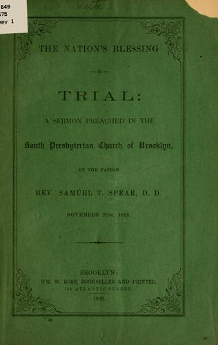 The nation's blessing in trial by Samuel T[hayer] Spear
