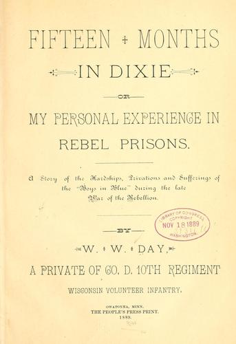 Fifteen months in Dixie by William W. Day