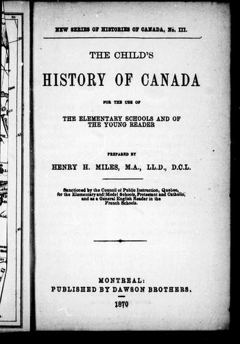 The child's history of Canada by Henry H. Miles