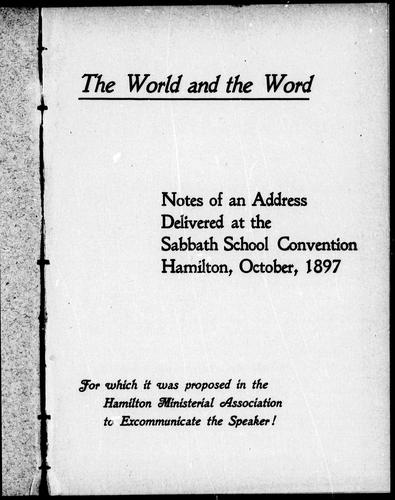 The world and the word by S. H. Blake
