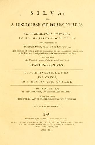 Silva: or, A discourse of forest-trees