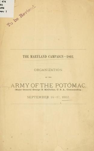 The Maryland campaign--1862 by United States. Army. Army of the Potomac