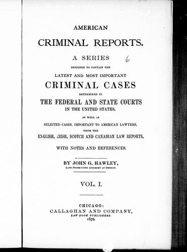 American criminal reports by John G. Hawley