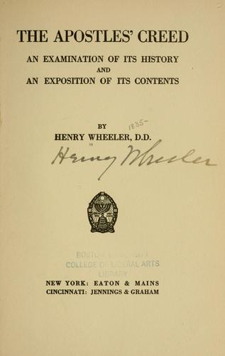 The Apostles' creed by Wheeler, Henry