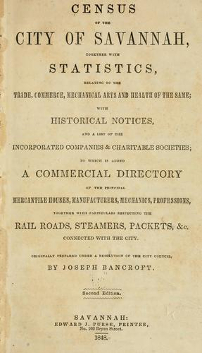 Census of the city of Savannah by Joseph Bancroft