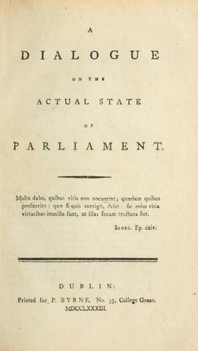 A dialogue on the actual state of Parliament by Powis.