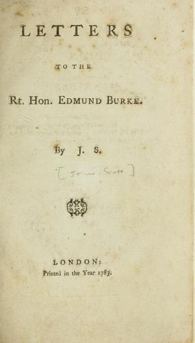 Letters to the Rt. Hon. Edmund Burke by Scott Major