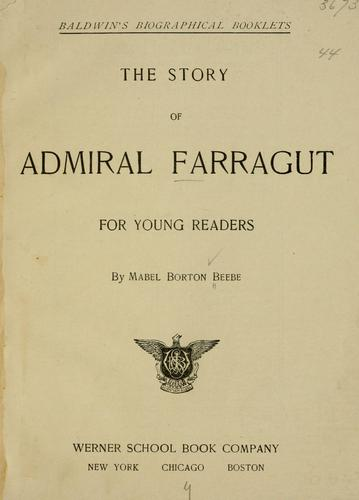 The story of Admiral Farragut for young readers by Mabel Borton Beebe
