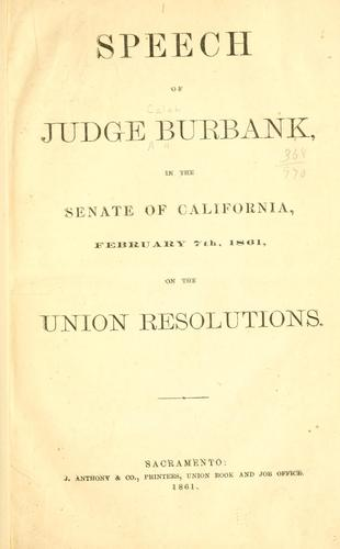 Speech of Judge Burbank, in the Senate of California by Caleb Burbank