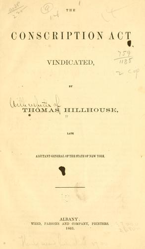 The conscription act vindicated by Thomas Hillhouse